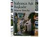 italyanca aşk başkadır – maeve bınchy – 6. baskı 22. baskı2003